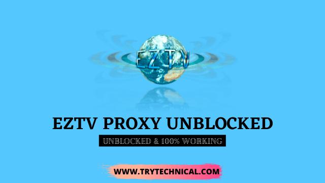 EZTV Proxy Unblocked