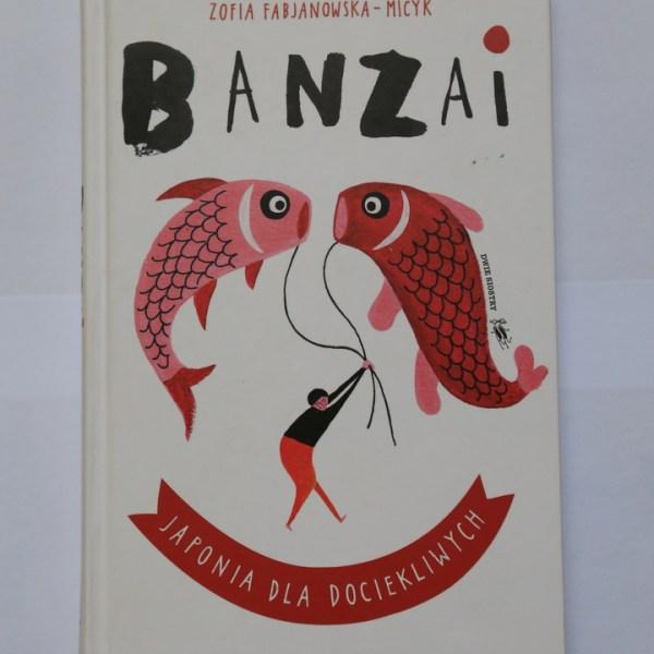 Banzai Japonia dla dociekliwych Dwie Siostry