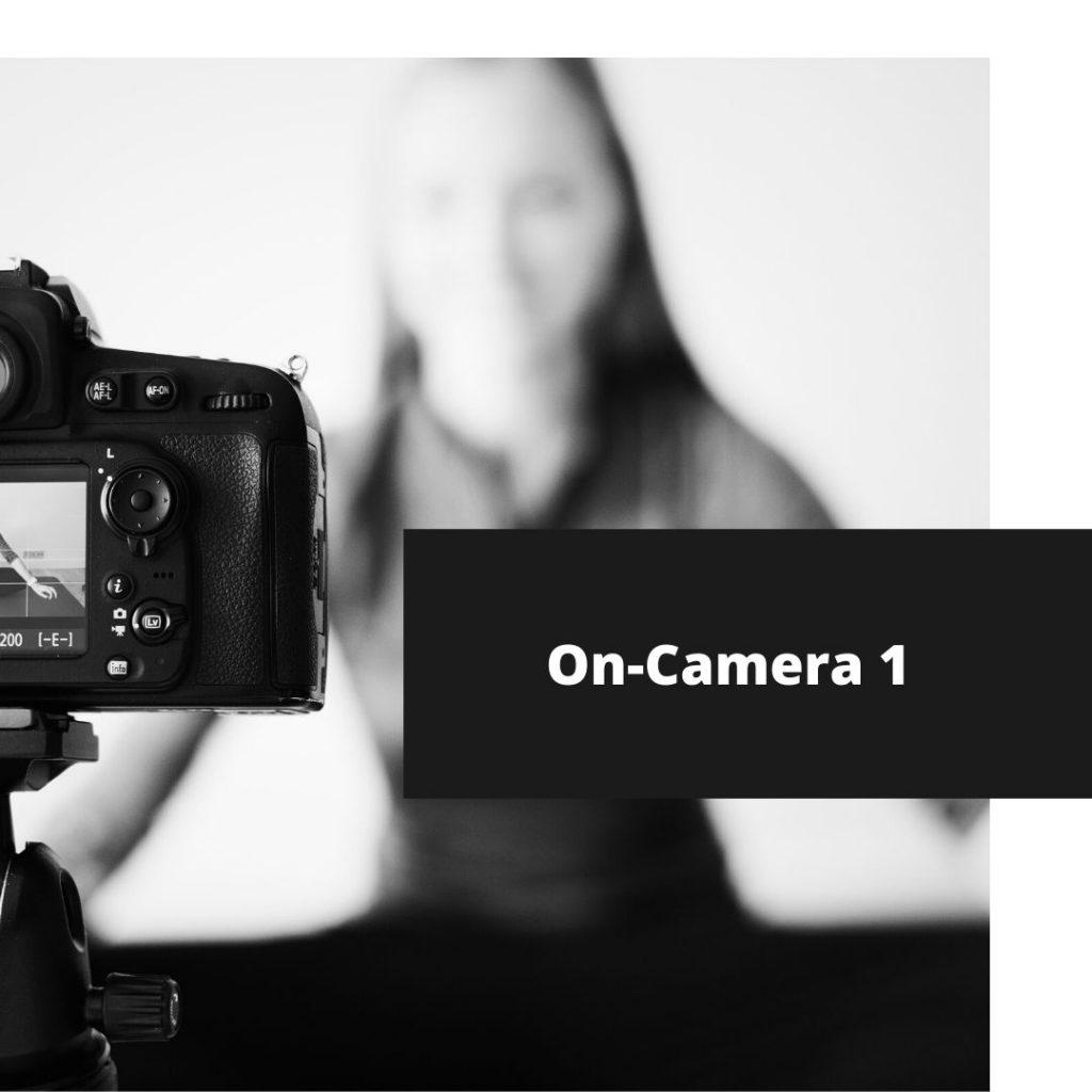 On-Camera 1: Foundation