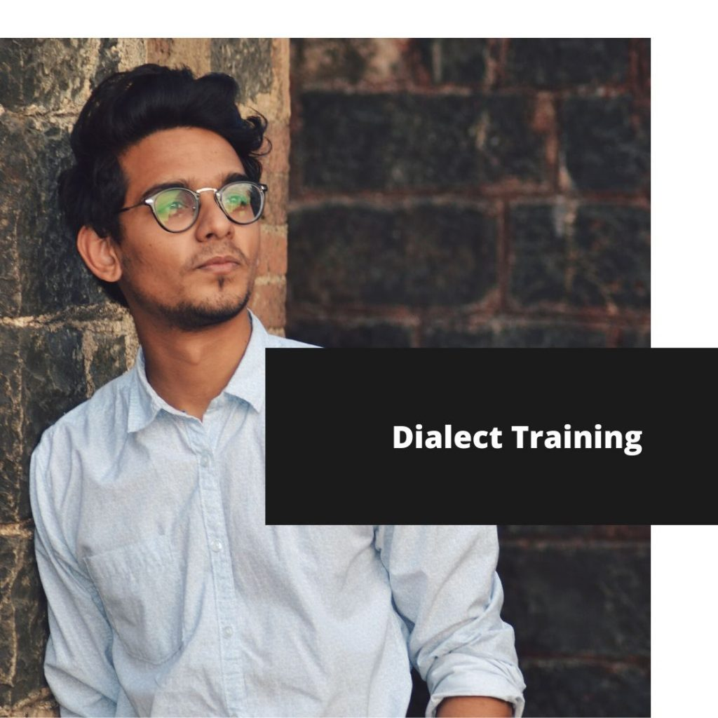 Dialect Training