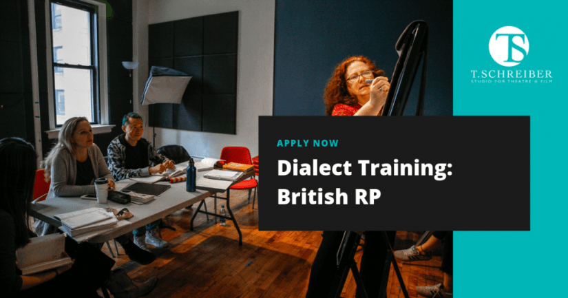T. Schreiber Acting Class Dialect Training British Accent
