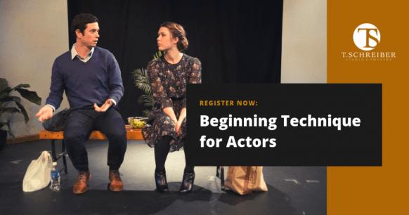 T. Schreiber Acting Class Beginning Acting Technique NYC Acting Classes