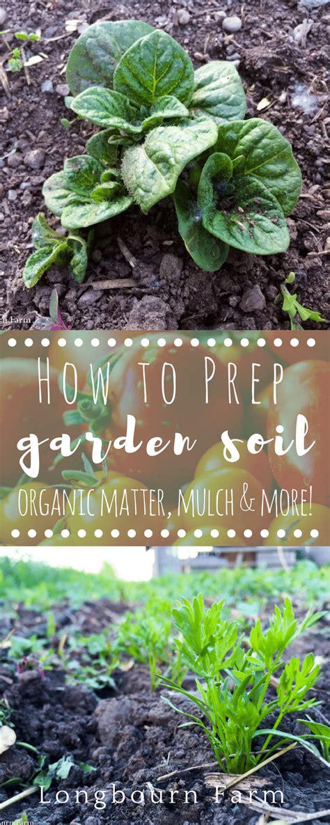 garden soil preparation planting garden soil garden soil