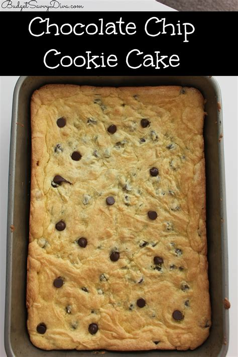 chocolate chip cookie cake recipe budget savvy diva