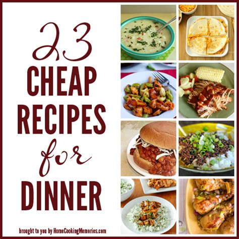 23 cheap recipes dinner home cooking memories