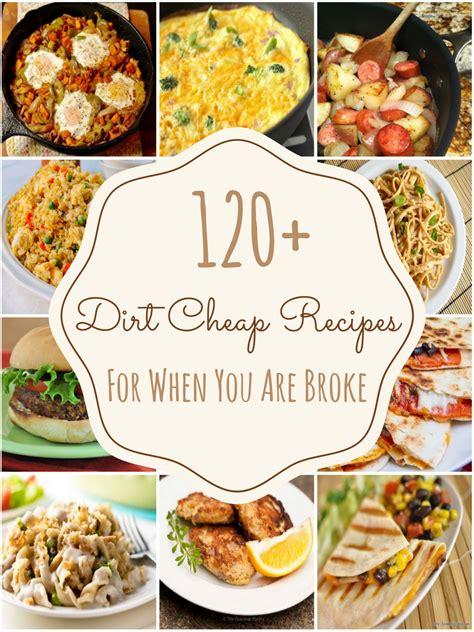 150 dirt cheap recipes broke cheap easy meals