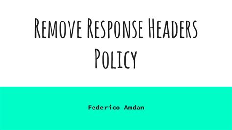 remove response headers policy