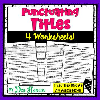 punctuating titles worksheets deb hanson teachers pay teachers