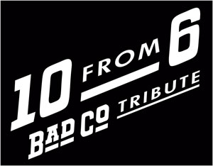Bad Company Tribute -10 From 6
