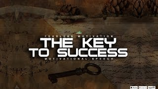 The Key To Success – Motivational Video