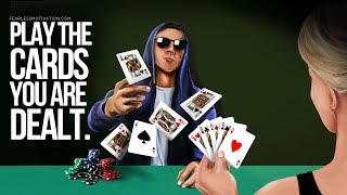 Play The Cards You Are Dealt – LIVE NOW! Motivational Speech