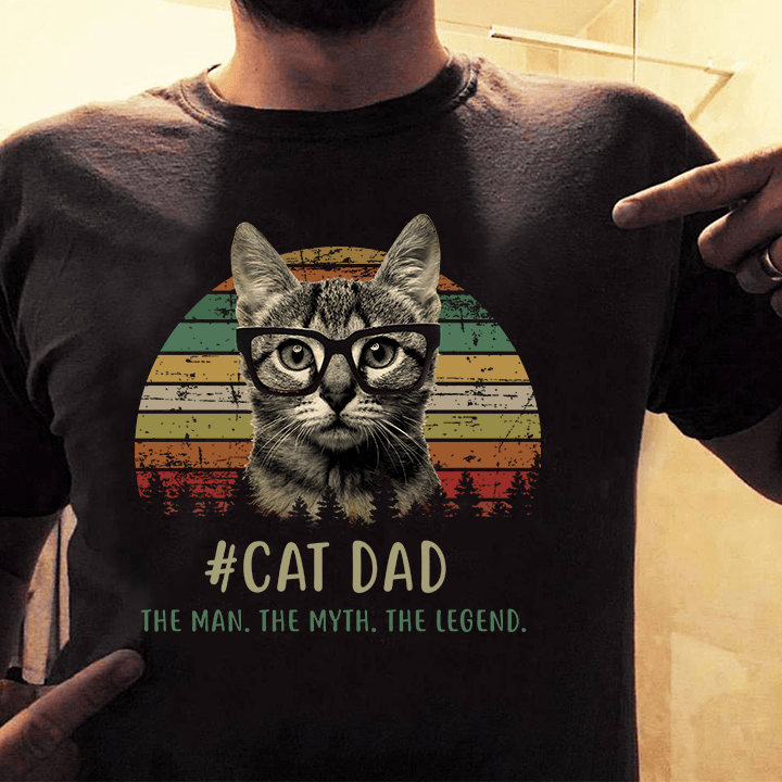 Cat Dad Shirt The Man The Myth The Legend