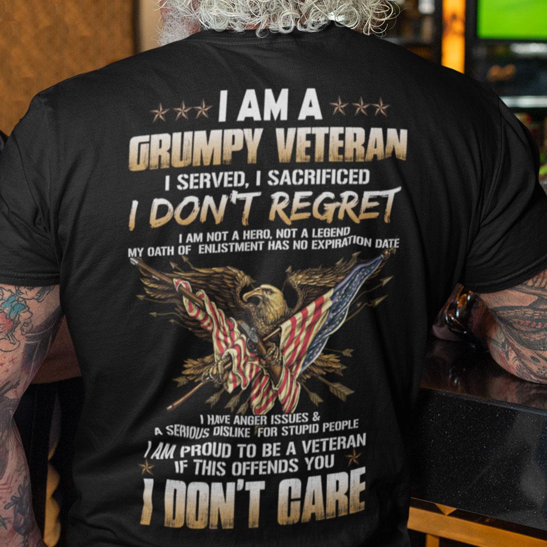 Grumpy Veteran Dad Shirt I Served I Sacrificed I Don't Regret