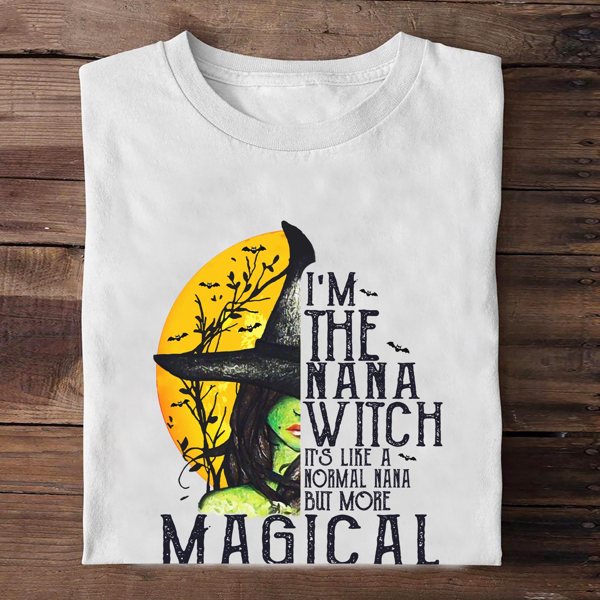 Nana Witch Shirt It's Like A Normal Nana Haloween Shirt