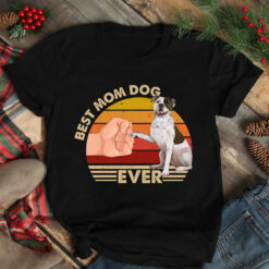 Best Mom Ever Shirt Vintage Best American BullDog Mom Ever
