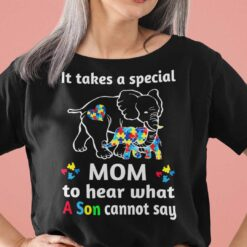 Elephant Autism Shirt A Special Mom To Hear A Son Cannot Say
