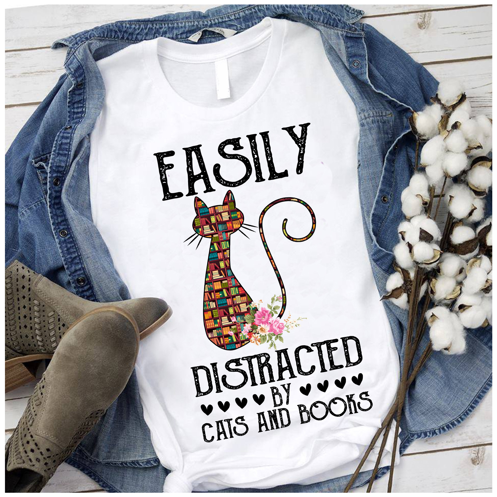 Flower Cat Shirt Easily Distracted By Cats And Books
