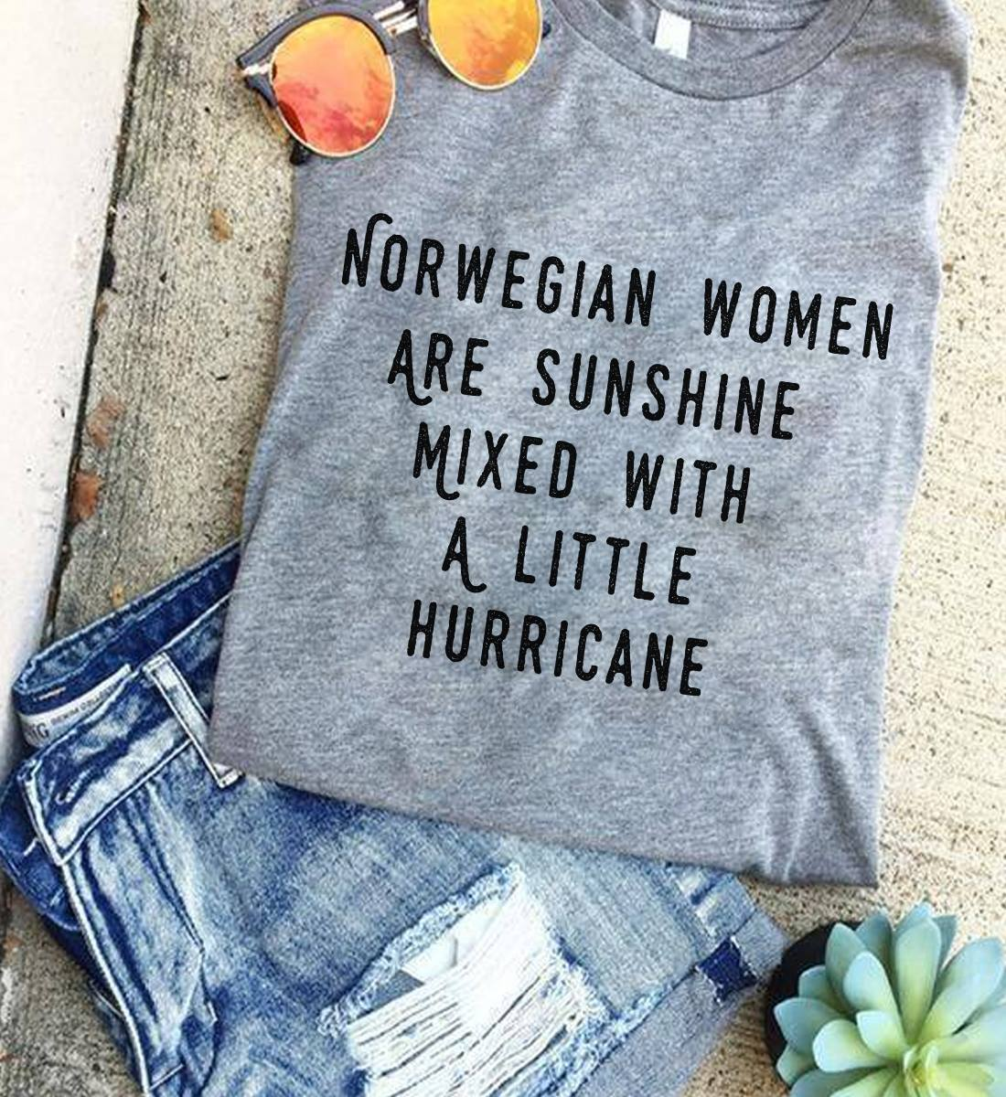 Funny Women Norwegian Shirt Sunshine Mixed With Hurricane