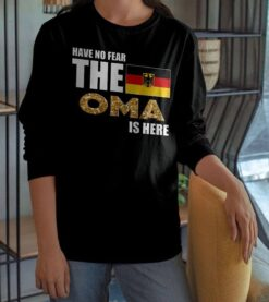German Shirt Have No Fear Oma Is Here German Flag Eagle