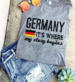 German Shirt It's Where My Story Begins German Flag