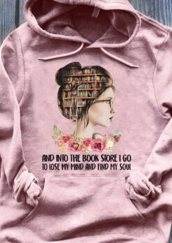 Lady Bookworm Shirt In Bookstore Lose My Mind Find My Soul