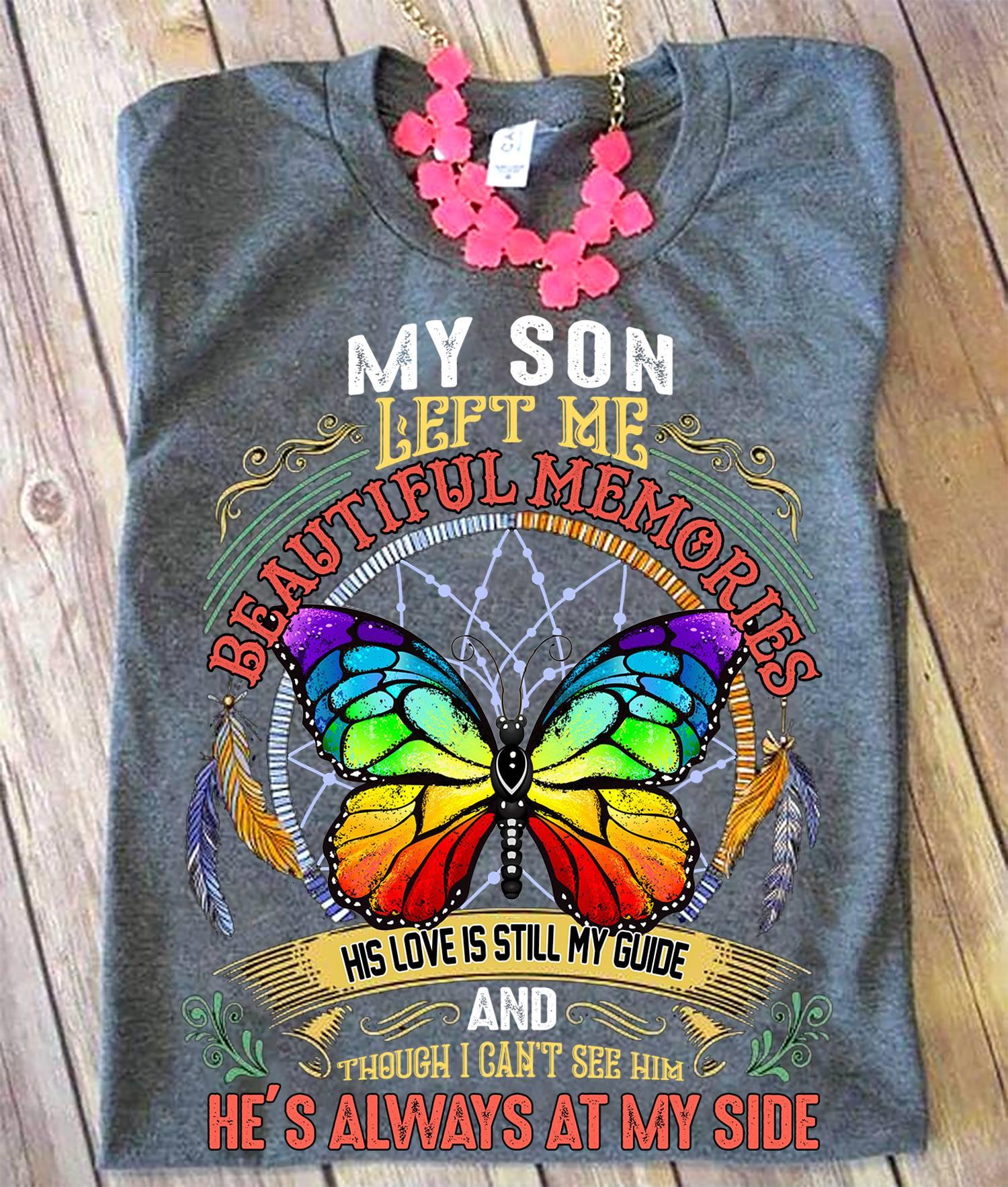 Memorial Shirt My Son Left Me Butterfly Dreamcatcher