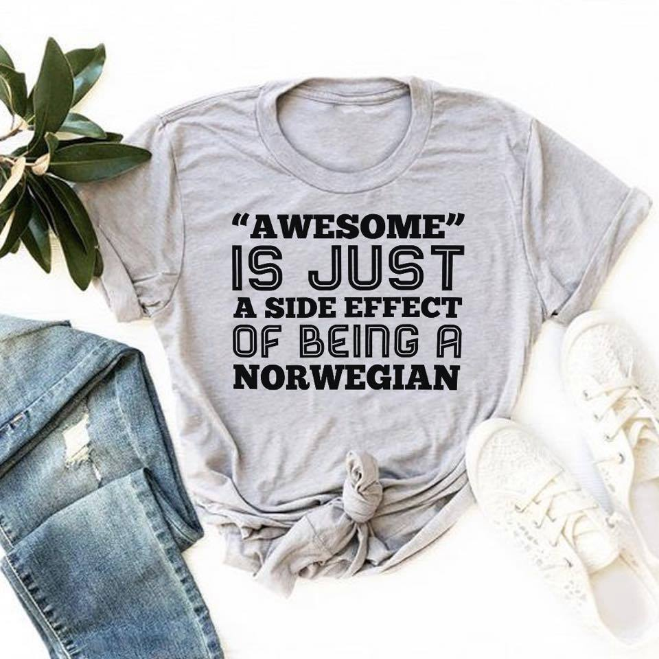Norwegian Shirt Awesome Is Just A Side Effect