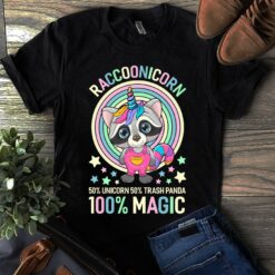 Unicorn Shirt Racoonicorn 50% Unicorn 50% Panda 100% Magic
