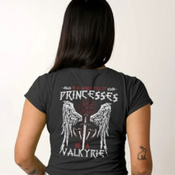 Valkyrie Shirt In A World Full Of Princess Be A Valkyrie Norse