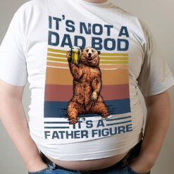Vintage Dad Bear Shirt It's Not A Dad Bod It's A Father Figure