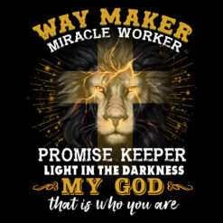 Lion Jesus Shirt Way Maker Miracle Worker Promise Keeper