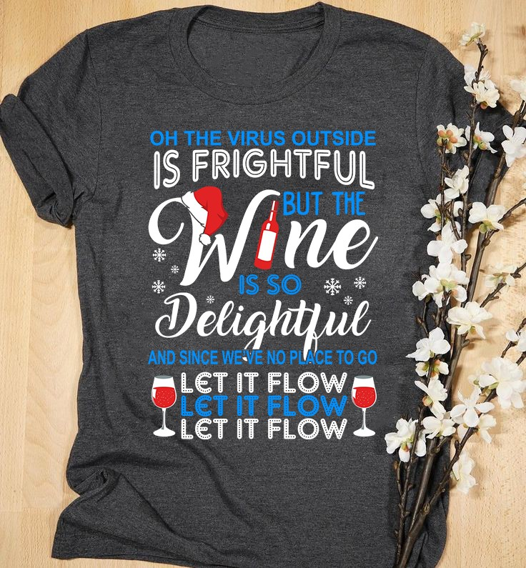 Wine Lover Shirt Virus Frightful Wine Delightful Let It FLow Santa Hat