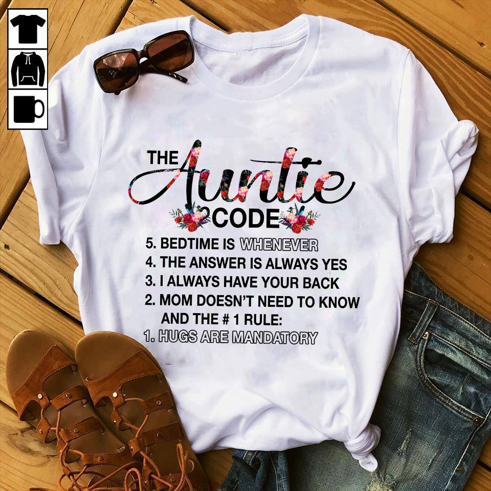 Aunt Shirt The Auntie Code Hugs Are Mandatory