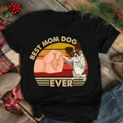 Best Mom Ever Shirt Vintage Best Papillon Mom Ever