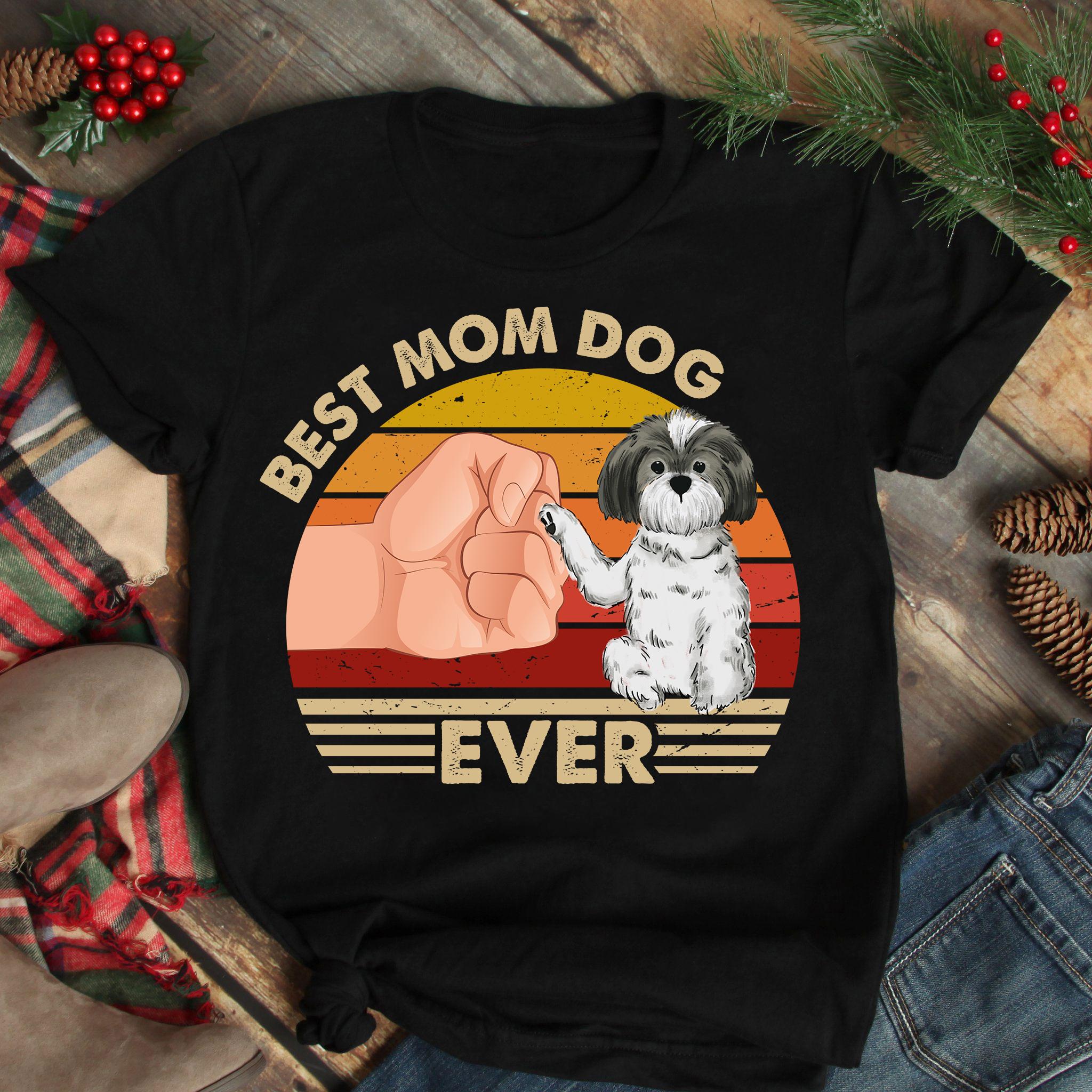 Best Mom Ever Shirt Vintage Best Shih Tzu Dog Mom Ever