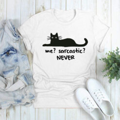 Black Cat Shirt Me Sarcastic Never