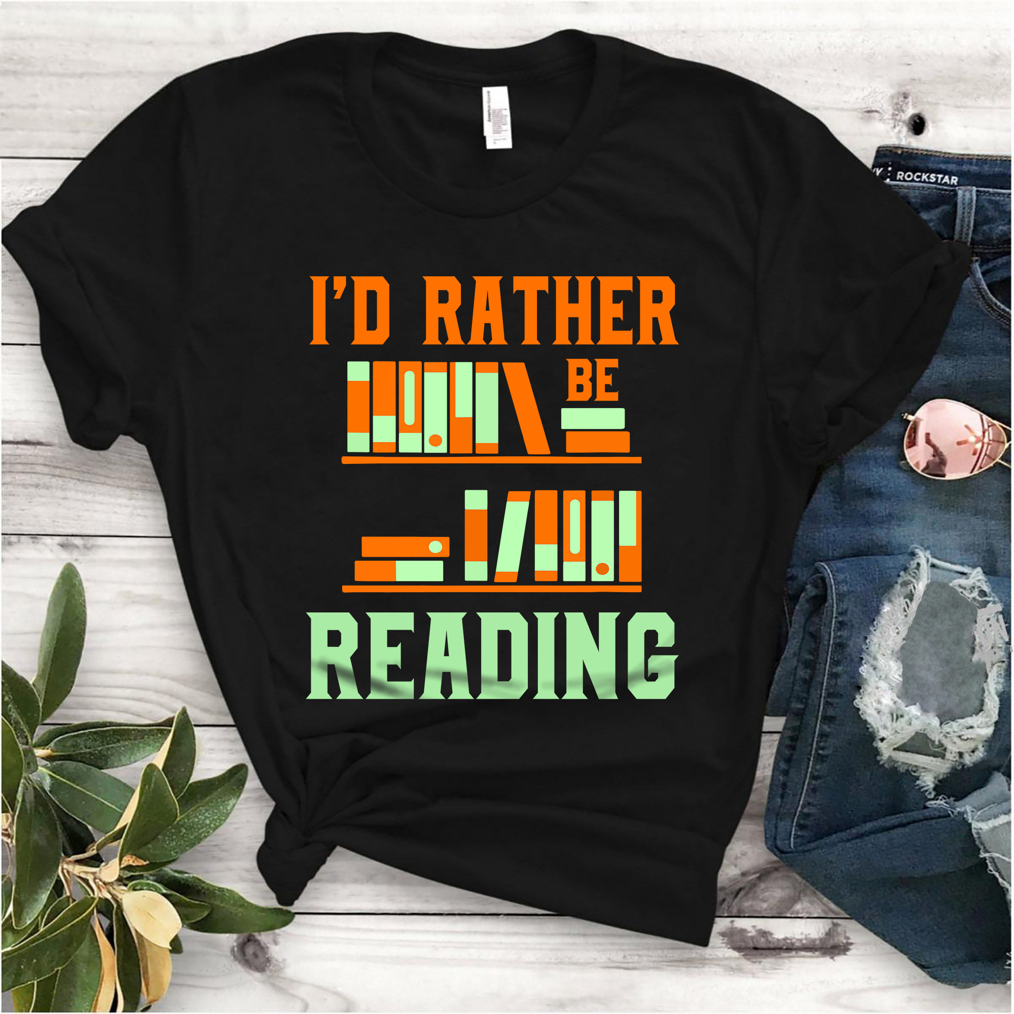 Book Shirt I'd Rather Be Reading