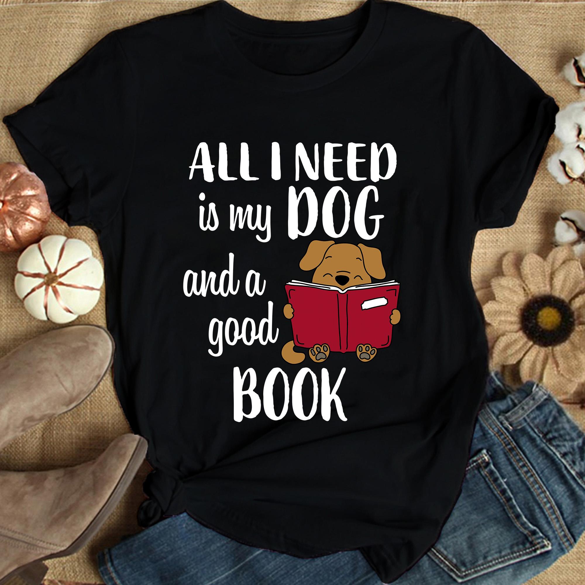Book Shirt My Dog And A Good Book