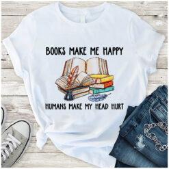 Bookworm Shirt Books Make Me Happy