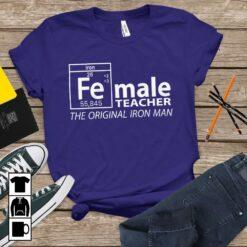 Chemistry Teacher Shirt Female Teacher Original Iron Man