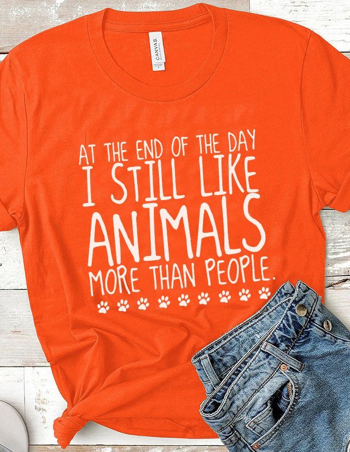 Dog Shirt I Still Like Animals More Than People
