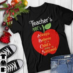 Elementary Teacher Shirt ABC Always Believe Child Succeed