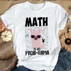 Funny Llama Math Teacher Shirt Math Is No Probllama