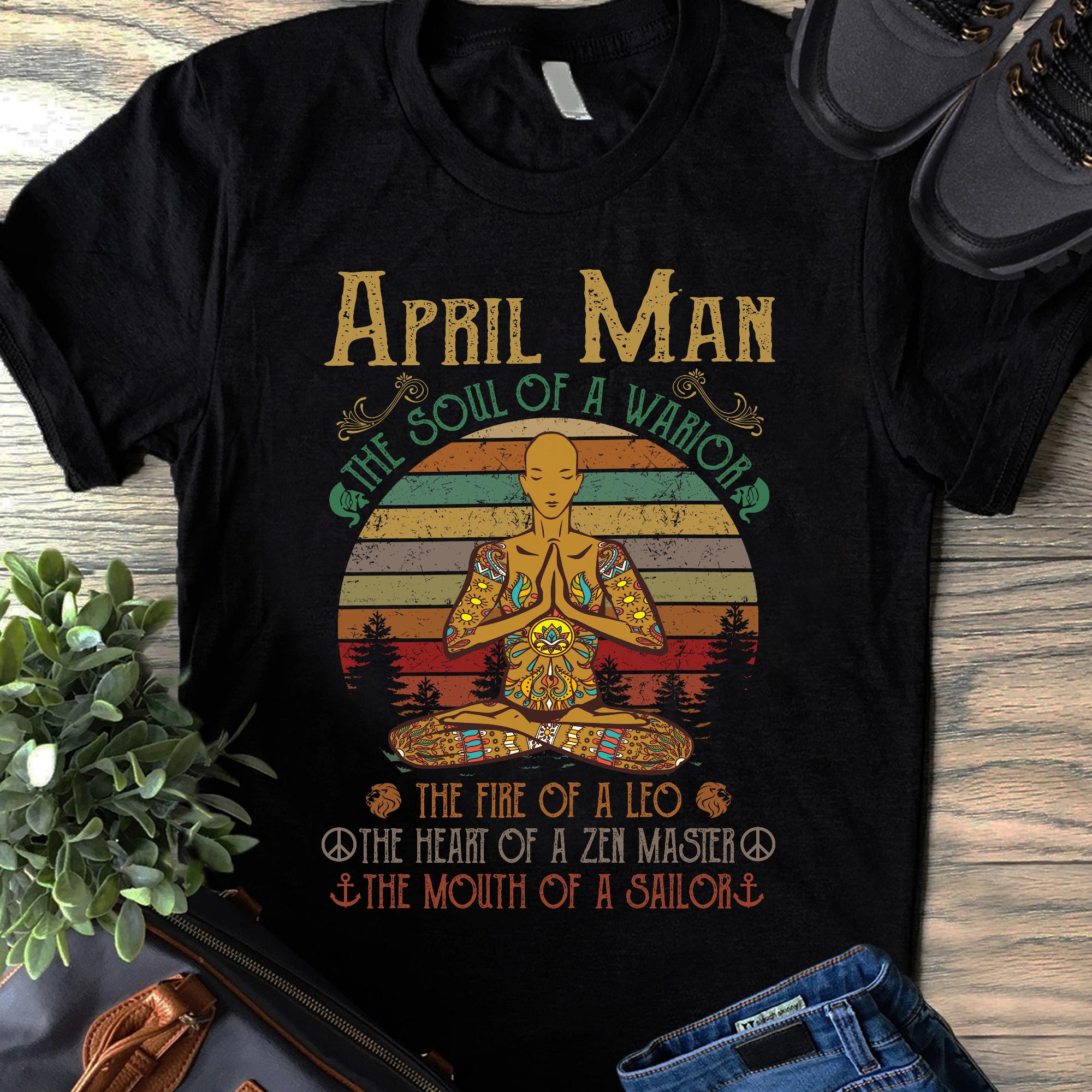 Hippie Yoga Shirt April Man The Soul Of A WarriorHippie Yoga Shirt April Man The Soul Of A Warrior