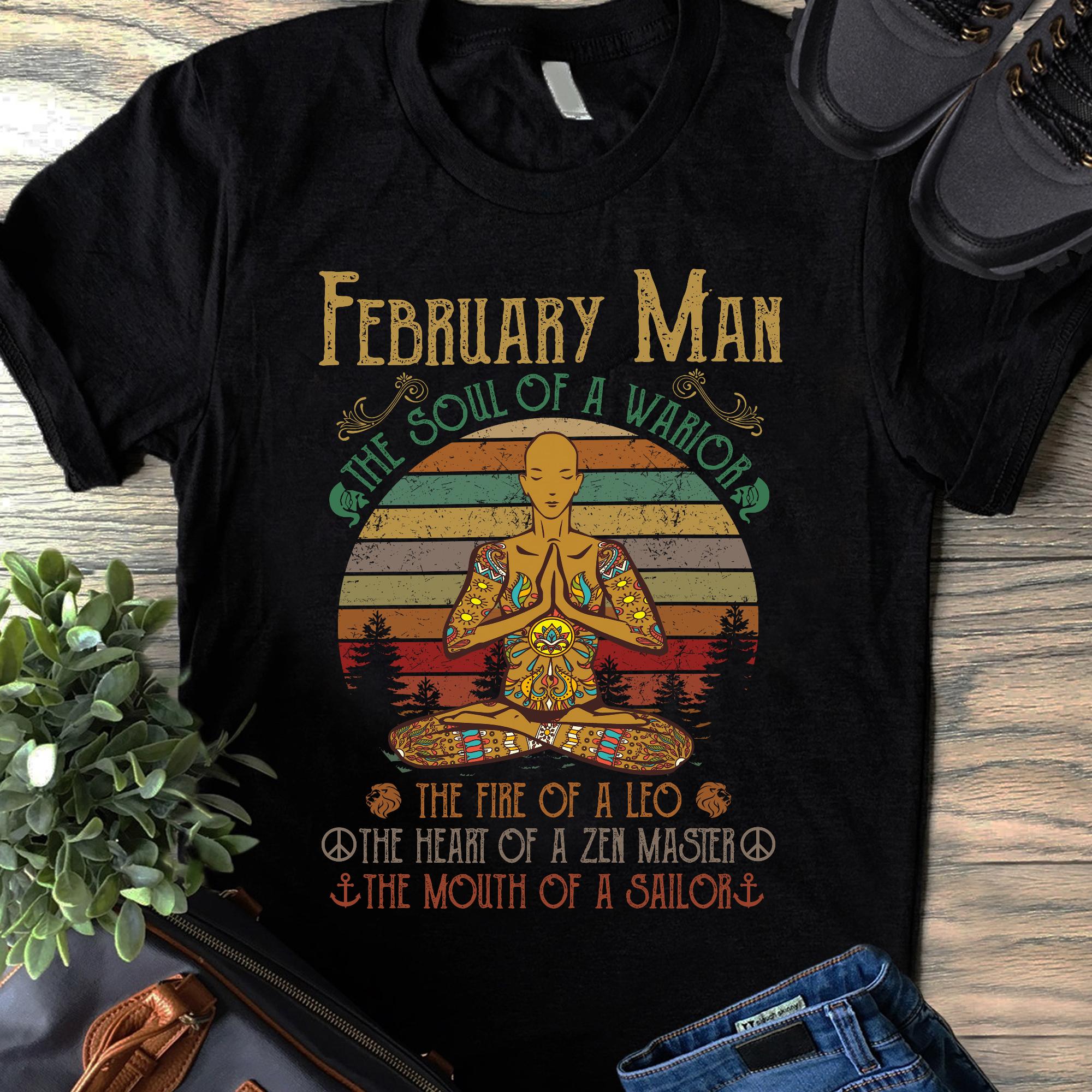 Hippie Yoga Shirt February Man The Soul Of A Warrior