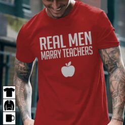 Husband Teacher Shirt Real Men Marry Teachers Apple