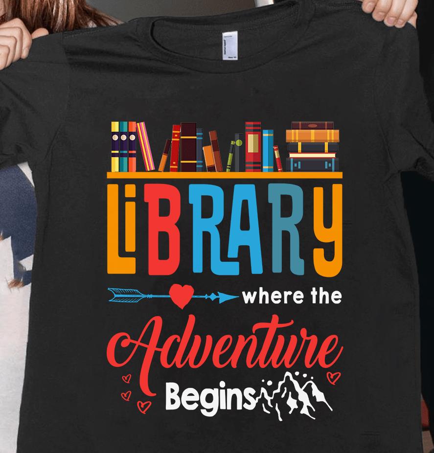 Librarian Shirt Where The Adventure Begins