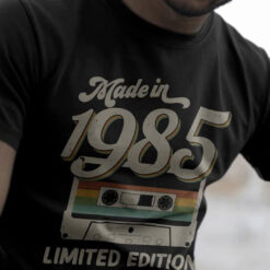 Made In 1985 Shirt Limited Edition