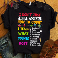 Math Teacher Shirt Teach Kids To Count Teach What Counts Most