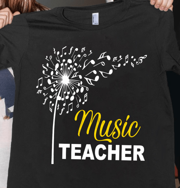 Music Teacher Shirt Music Note Dandelion